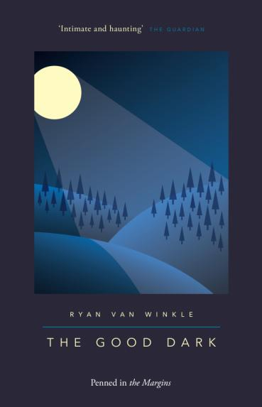 The-Good-Dark-by-Ryan-Van-Winkle