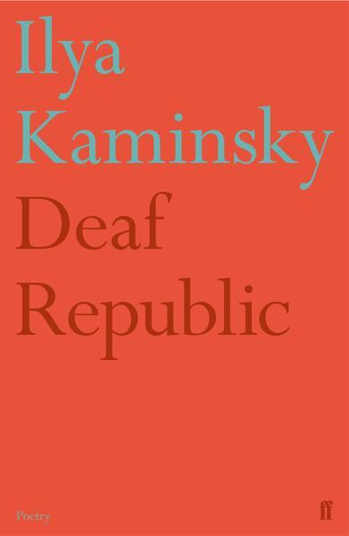 9780571351411_-_Ilya_Kaminsky_grande